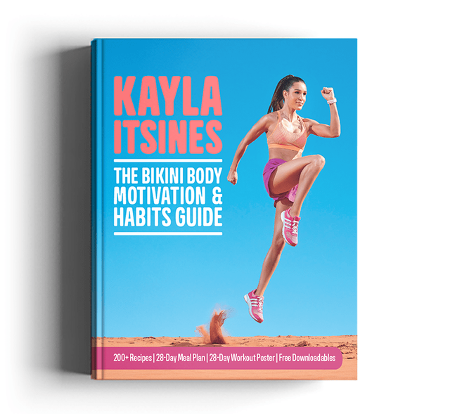 The Bikini Body Motivation & Habits Guide by Kayla Itsines