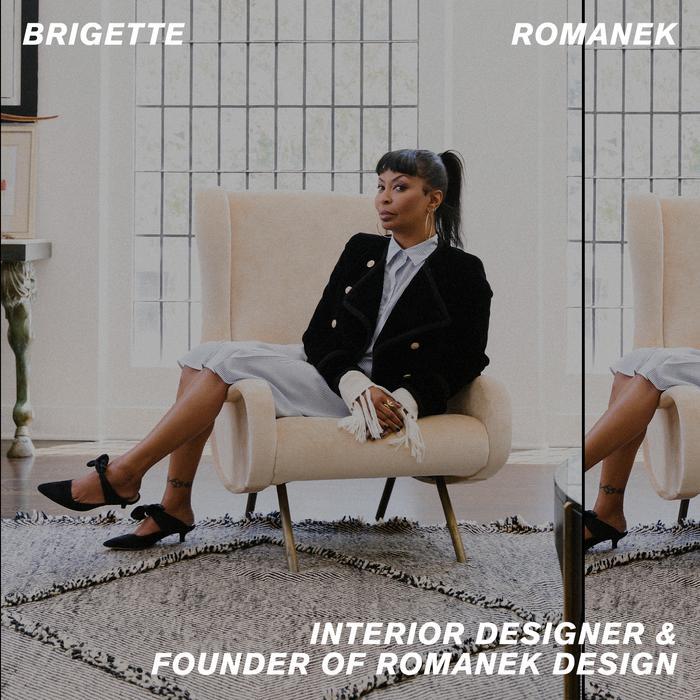 Brigette Romanek interior designer