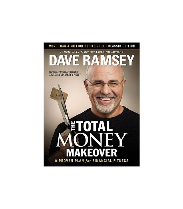 The Total Money Makeover by Dave Ramsay