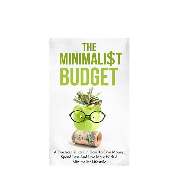 <i>The Minimalist Budget</i> by Simeon Lindstrom