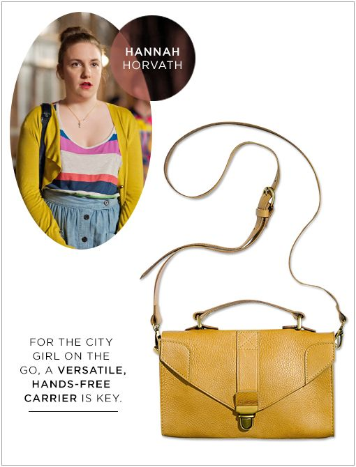 The Lovelock Minibag ($138)​Hannah may be awkward in job interviews, but she pulls off that quintessential, Greenpoint-dwelling look unselfconsciously. She's mastered the art of offbeat layering...