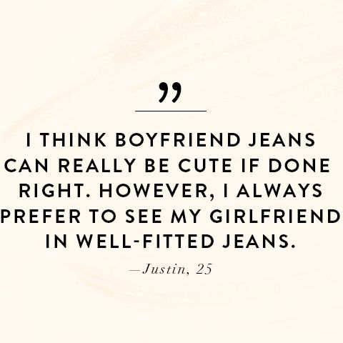 What Men Think of women in boyfriend jeans