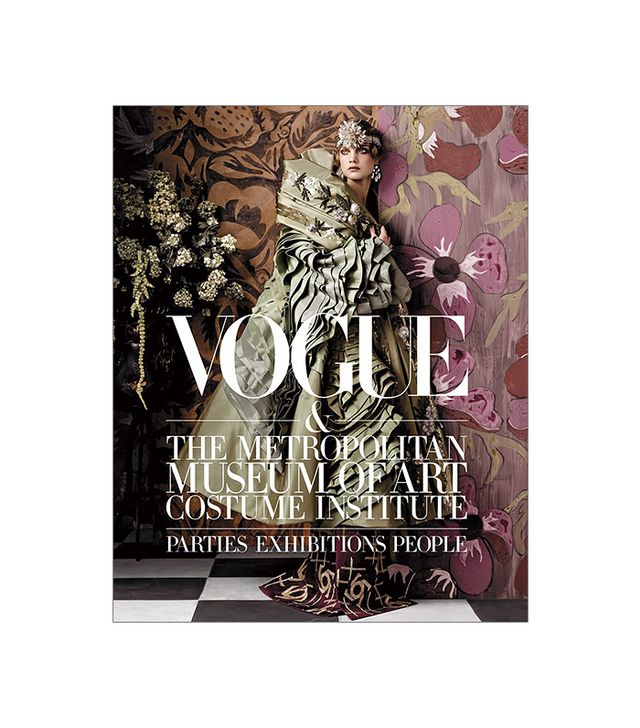 Vogue and The Metropolitan Museum of Art Costume Institute: Parties, Exhibitions, People, $40
