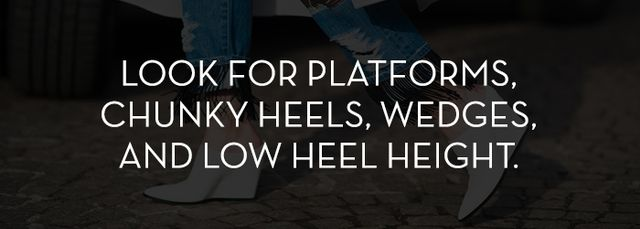 All of these things work to take pressure off your foot, leaving you with pain-free feet at the end of the day. Conversely, you can expect that very high, single-soled stiletto heels will likely...