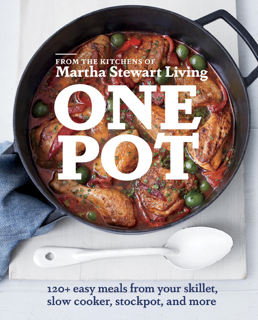 Editors of Martha Stewart Living One Pot