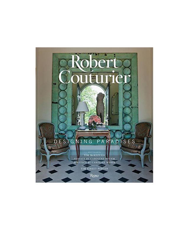 Robert Couturier Robert Couturier: Designing Paradises