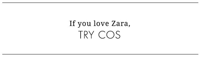 We all know and love Zara, but COS, another must-have brand from overseas (Sweden, to be exact), also nails cool, minimalistic pieces at a similar price point. The name stands for Collection of...