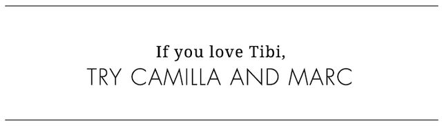 Tibi has long been a purveyor of directional yet wearable pieces. If you're seeking that style, consider Australian brand Camilla and Marc. The clothes are designed by a brother and sister...
