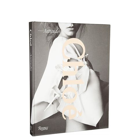 Chloé: Attitudes by Sarah Mower Hardcover Book
