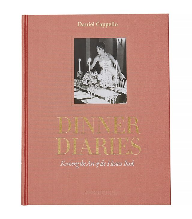 Assouline Dinner Diairies: Reviving the Art of the Hostess Book by Daniel Cappello