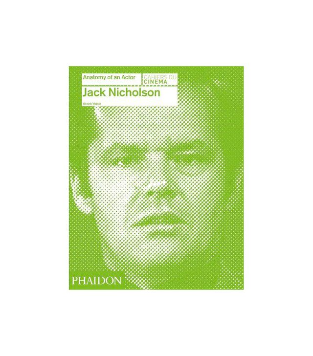 Phaidon Jack Nicholson: Anatomy of an Actor Book