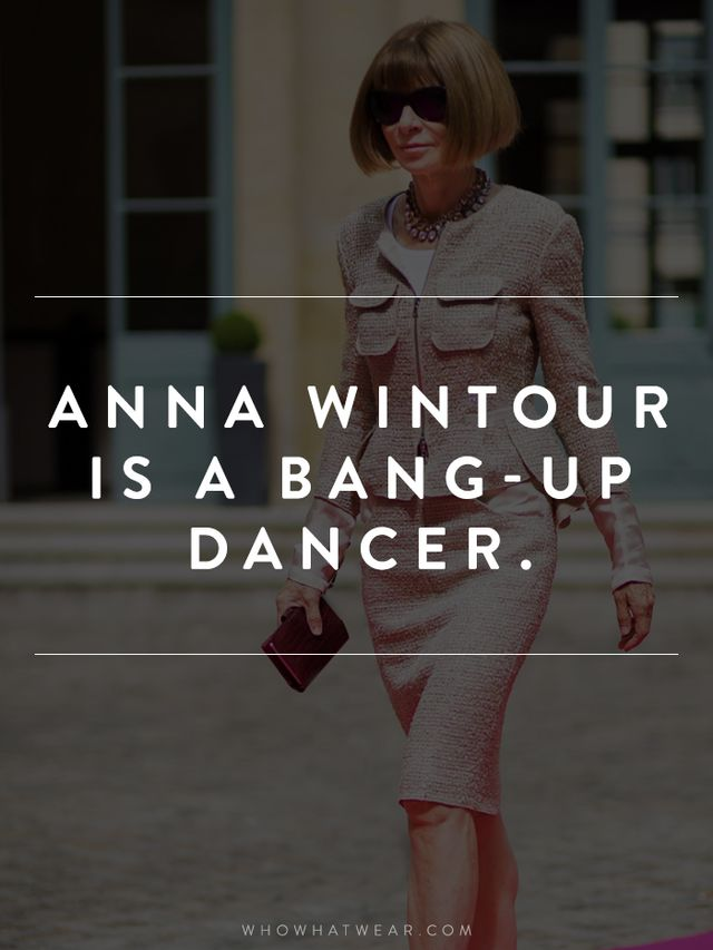 "As Wintour's friend tells it, she's ""persuasively sexual without obvious flash when she dances, which she does with a vengeance and irritatingly well."" What a..."