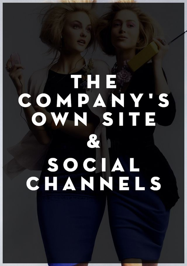 If there's a certain company you'd love to intern for, watch their website and social channels like a hawk. Most online editorial sites like Who What Wear, StyleCaster, and Zoe Report,...