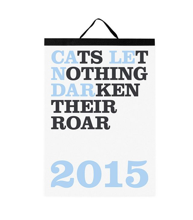 Cats Let Nothing Darken Their Roar 2015 Special Edition Calendar