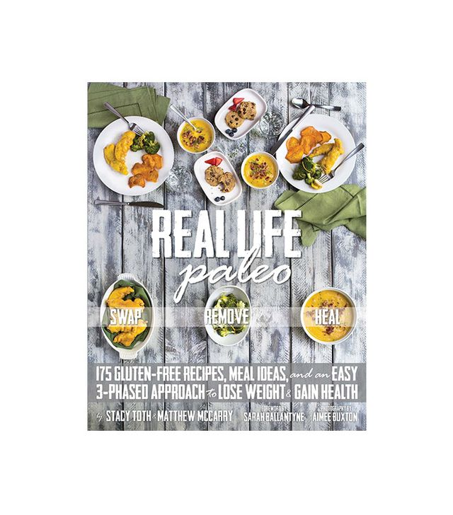 Victory Belt Publishing Real Life Paleo: Recipes, Meals, and Practical Tips That Follow an Easy Three-Phased Approach to Health