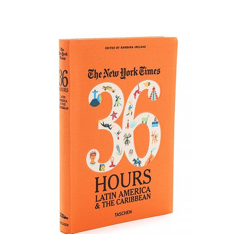 The New York Times 36 Hours Guide: Latin America