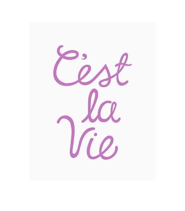 """Fine Day Press. """"C'est La Vie"""" Print"""