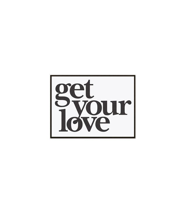"""Get Your Love"" by Bold Modern"