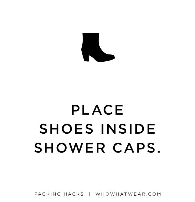 Protect your clothes from the dirty soles of your shoes by placing pairs in shower caps before you put them in your suitcase.