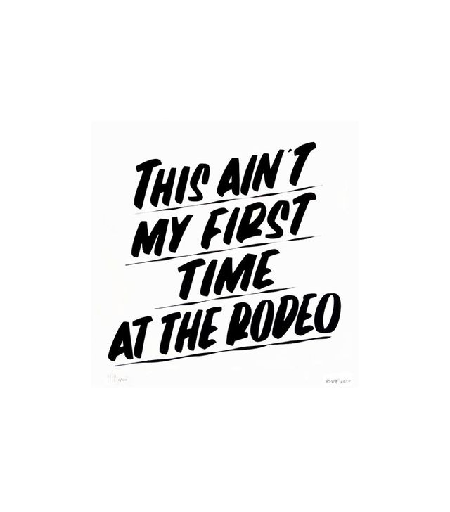 """This Aint My First Time At The Rodeo"" by Baron Von"