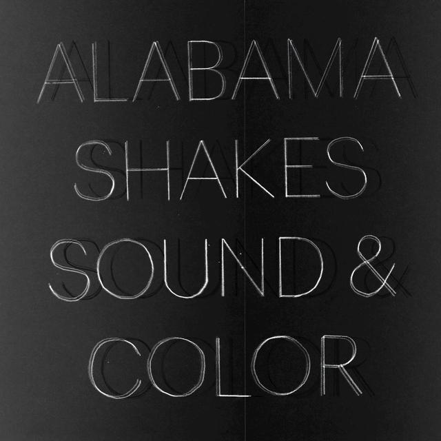 """Alabama Shakes """"Sound & Color"""""""