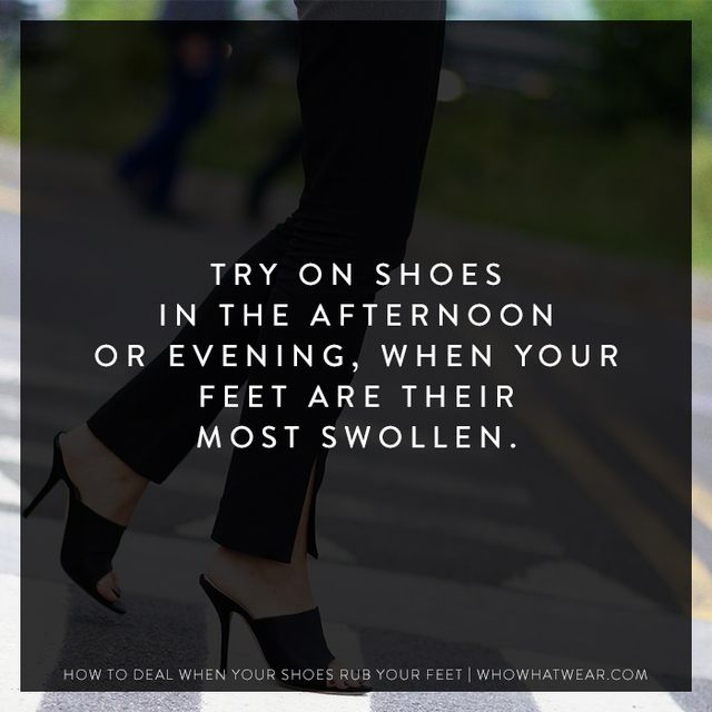 Your feet swell up to half a size larger by the end of each day, so if you try on new shoes then, you'll have a better idea of which pairs fit best, and, hence, which to buy.