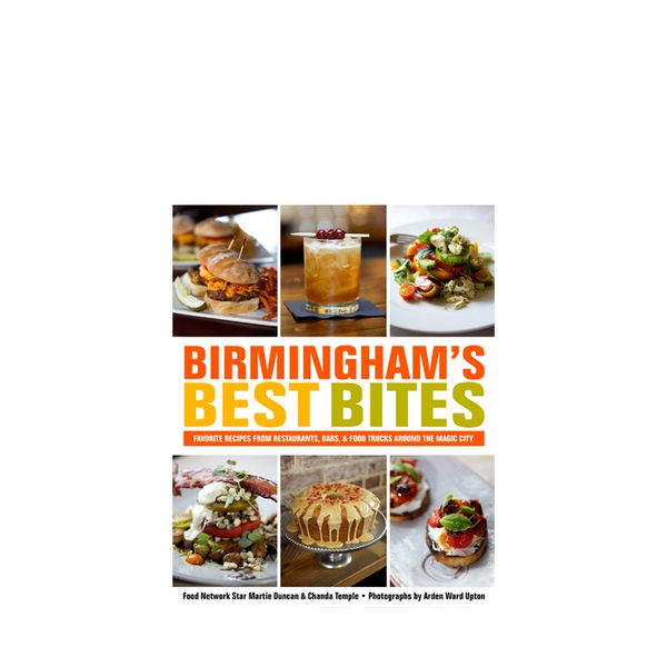 <i>Birmingham's Best Bites</i> by Martie Duncan and Chanda Temple