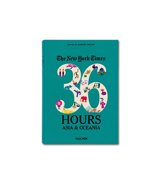 The New York Times: 36 Hours Asia & Oceania by Barbara Ireland
