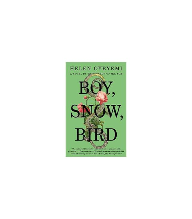 Boy, Snow, Bird: A Novel by Helen Oyeyemi