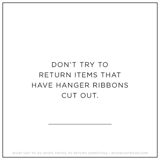 One associate told us thatthe hanger ribbons inside shirts and dresses are the firstthing she looks for, as people tend to cut them out before they wear an item. If they're...