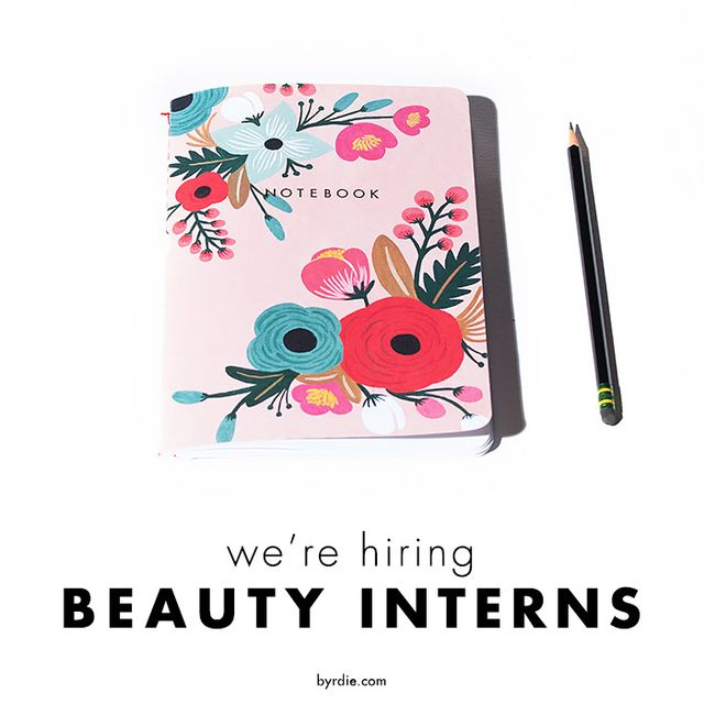 Byrdie Is Hiring Summer Interns!