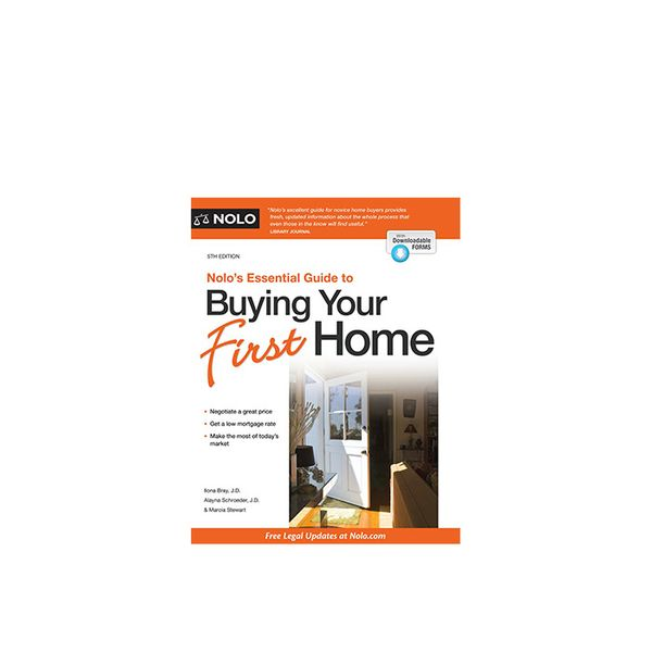 NOLO The Essential Guide to Buying Your First Home