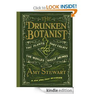 Amy Stewart  The Drunken Botanis