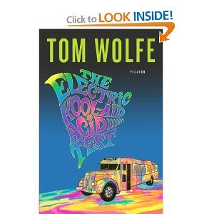 Tom Wolfe The Electric Kool-Aid Acid Test