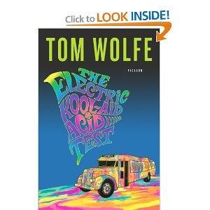 Tom Wolfe The Electric Kool-Aid Acid Test