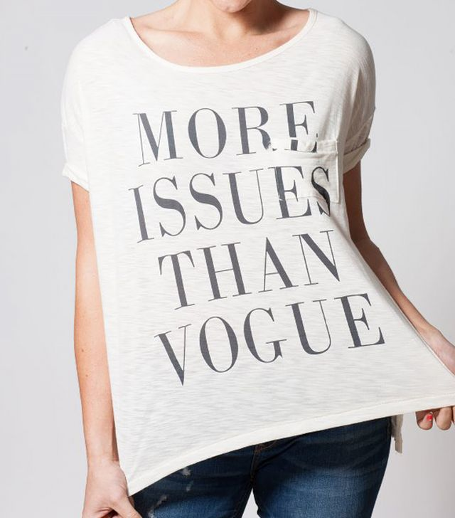 Bungalow 20 More Issues Than Vogue T-Shirt