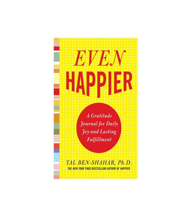 Even Happier by Tal Ben-Shahar