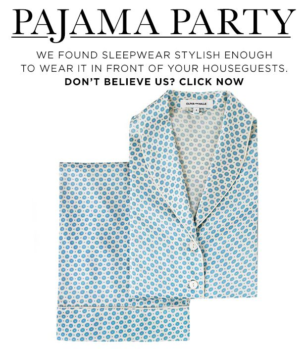 Stylish PJs You Won't Mind Wearing In Front Of Guests