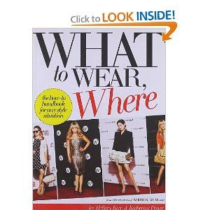 Who What Wear What To Wear, Where