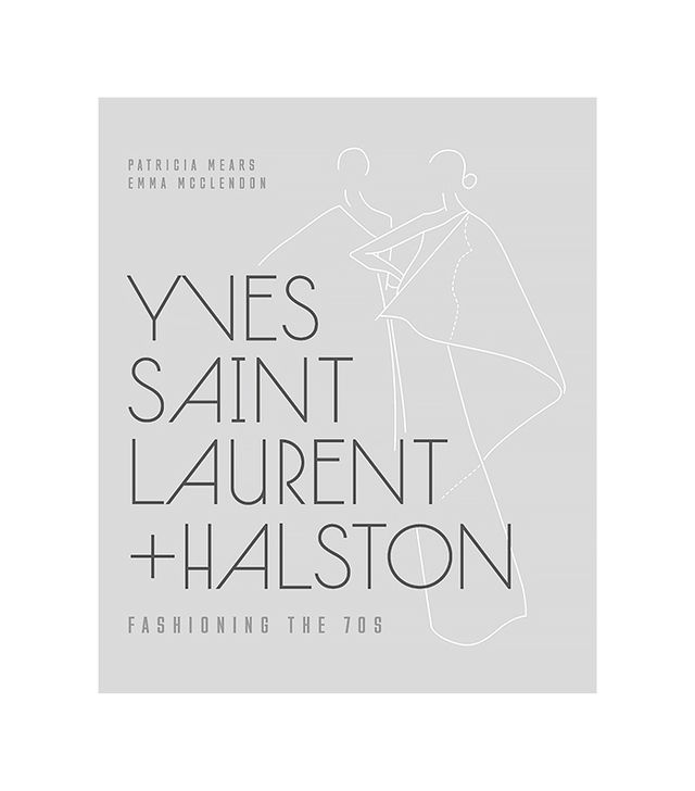 Yves Saint Laurent + Halston: Fashioning the '​70s