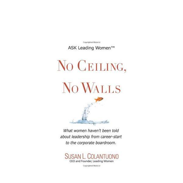 Susan L. Colantuono No Ceiling, No Walls