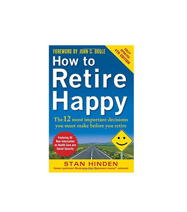 How to Retire Happy by Stan Hinden