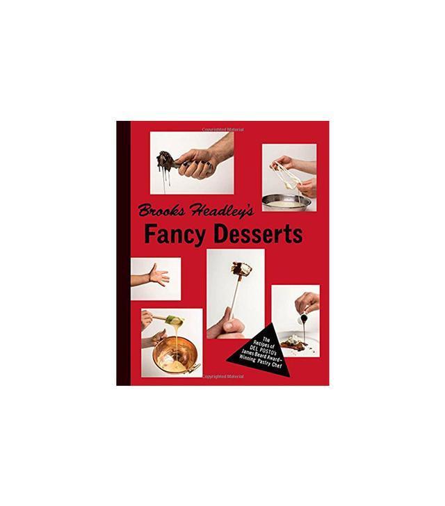 Brooks Headley Brooks Headley's Fancy Desserts