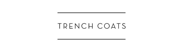 Trench coats in all shapes and sizes will never go out of style.
