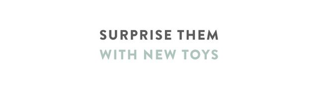 Nothing beats new toys when kids are concerned. It ramps up their excitement levels and keeps them entertained for hours. Which is exactly why you should always save a few new ones just for the...