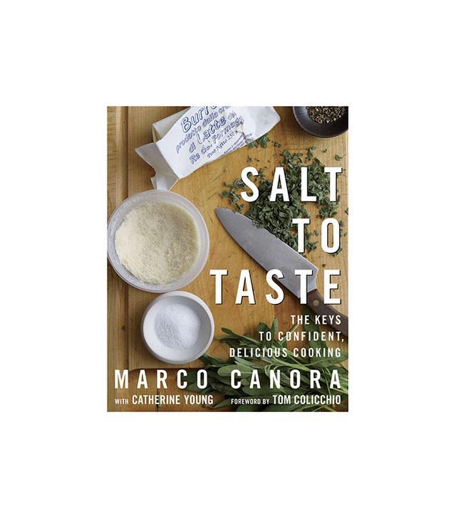 Marco Canora Salt to Taste Cookbook