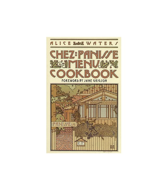 Alice Waters Chez Panisse Menu Cookbook