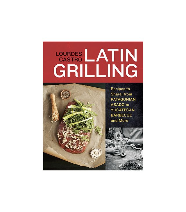 Lourdes Castro Latin Grilling Cookbook