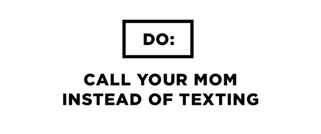 We understand how disruptive voice calls can be. We avoid them too, because who has the time to chat? But when it comes to your mom, please pick up the phone and call her. We're talking...