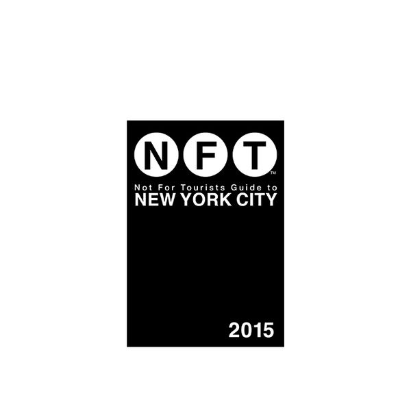 NFT Not For Tourists Guide to New York City 2015